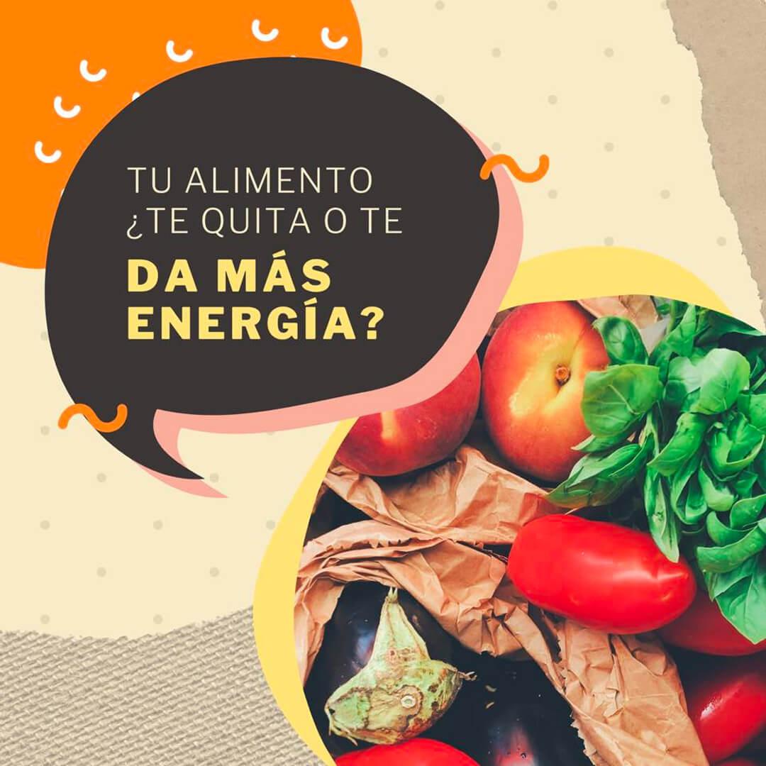 ¿Tu alimento te quita o te da más energía?